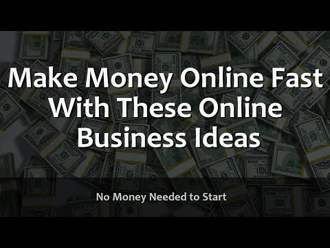 The Best Online Business Ideas to Make Money Fast!