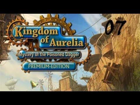 Kingdom of Aurelia - Mystery of the Poisoned Dagger PE - Walkthrough Part 07  