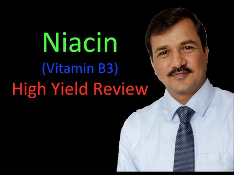 Niacin Vitamin B3 - High Yield Review from YouTube · Duration:  5 minutes 59 seconds