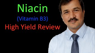 Niacin Vitamin B3 - High Yield Review