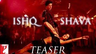 Gambar cover Ishq Shava Song   Official Teaser   Jab Tak Hai Jaan   Shah Rukh Khan   Katrina Kaif