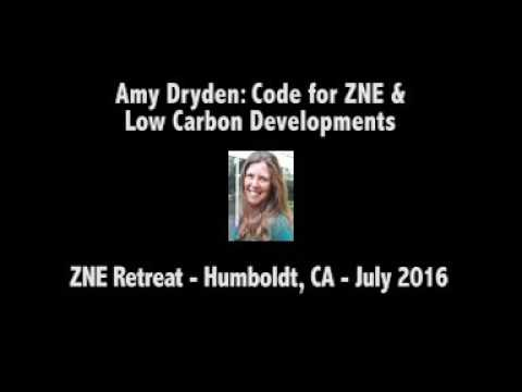 Amy Dryden: Code for ZNE and Low Carbon Developments