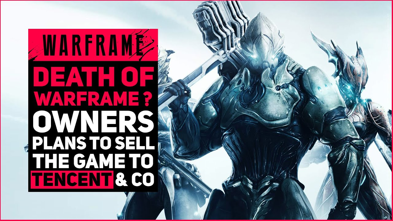 WARFRAME OWNERS SELLING COMPANY TO iDREAMSKY & CVC (TENCENT & CO.) thumbnail