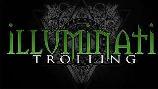 ILLUMINATI TROLLING | EPISODE 1