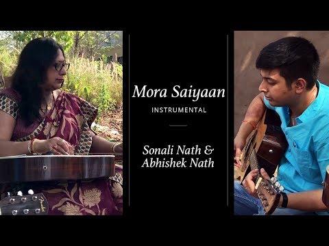 Mora Saiyaan Instrumental | Sonali Nath & Abhishek Nath