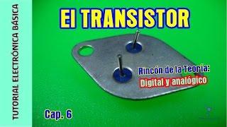 Tutorial #Electrónica Básica. Cap 06. Transistores