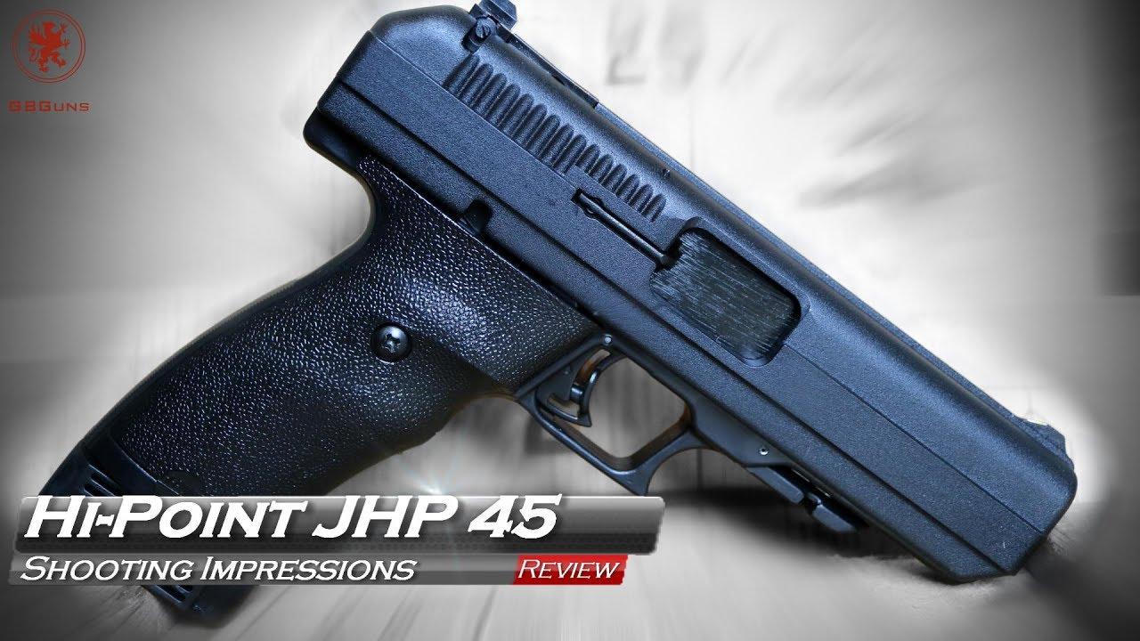 Hi-Point JHP 45 Shooting Impressions