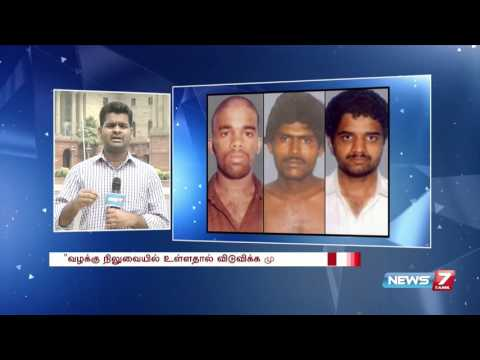 Centre rejects TN proposal to free Rajiv Gandhi convicts: Reporter Update | News7 Tamil