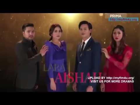 Lara Aishah Episod 37 HD