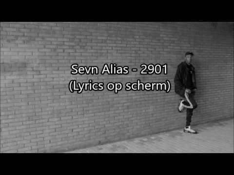 Sevn Alias - 2901 (LYRICS)