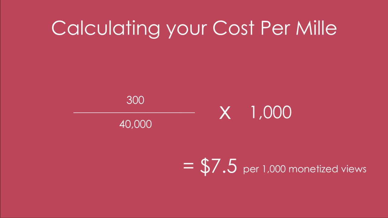 Calculating Your Cost Per Mille CPM, and Setting YouTube Revenue ...