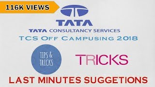 TCS | TIPS & SUGGESTIONS FOR OFF CAMPUS DRIVE 2017 & 2018|| LAST MINUTE PREPARATION STRATEGY