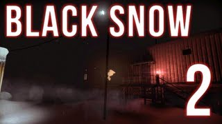 Black Snow | Part 2 | THE TERROR HAS JUST BEGUN