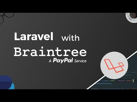 Laravel With Braintree