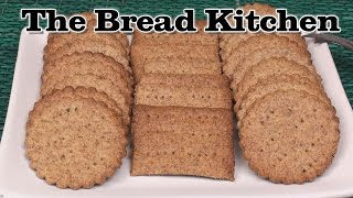 Delicious Homemade Whole Wheat Crackers In The Bread Kitchen