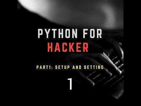 Python สำหรับแฮกเกอร์ PART 1 - การติดตั้งและตั้งค่าโปรแกรม