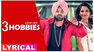 3 Hobbies (Lyrical Video) | Deep Dee | Latest Punjabi Songs 2019 | Speed Records