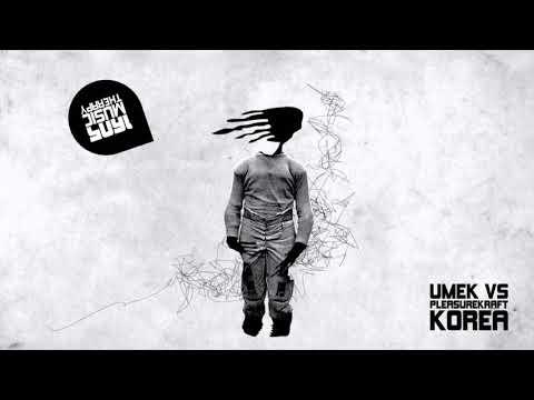 UMEK  & Pleasurekraft - Korea (Original Mix)