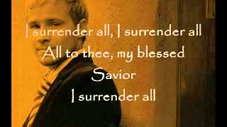 Brian Littrell - I Surrender All.flv