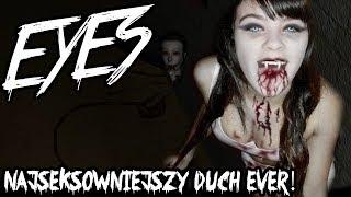 NAJSEKSOWNIEJSZY POTWÓR EVER! - Eyes the horror game!