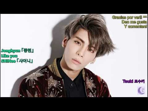 Jonghyun (종현) - Like you [Sub Español/Rom/Hangul]