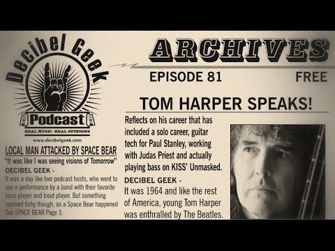 Tom Harper: Decibel Geek Podcast  Episode 81