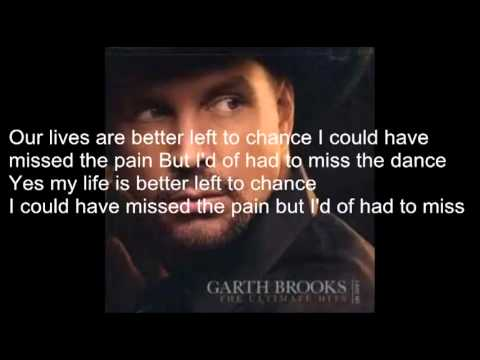 The Dance with lyrics by Garth Brooks