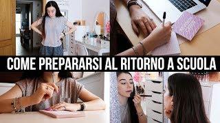 RITORNO A SCUOLA/UNI/LAVORO: COME PREPARARSI? 💆🏻♀️ // #BackToSchool