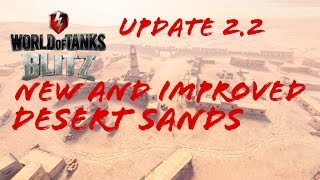 World of Tanks Blitz - Reworked Desert Sands Preview