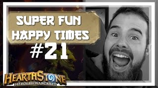 [Hearthstone] SUPER FUN HAPPY TIMES #21