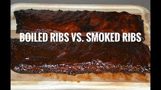 Smoked BBQ Ribs VS. Boiled Ribs - Weber Kettle Grill
