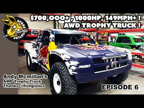 $700,000+ AWD  Trophy Truck For Andy McMillin #Burrobuilds 006