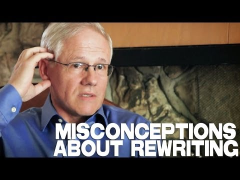 Misconceptions About Rewriting by John Truby