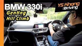 BMW 330i G20 M Sport 2019 - Genting Uphill Test Drive   YS Khong Driving