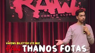 THANOS FOTAS  -  RAW comedy club