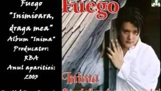 "FUEGO - ""Inimioara, draga mea"""