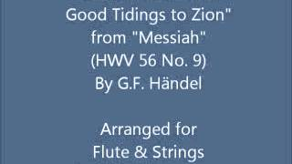 """O Thou that Tellest Good Tidings to Zion"" (HWV 56 No. 9) for Flute & Strings"