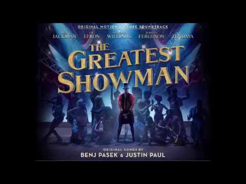 The Greatest Showman Full Soundtrack Complete OST FULL OST