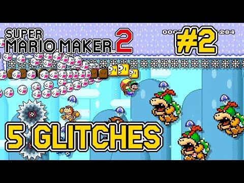 5 Glitches In Super Mario Maker 2 [#2]