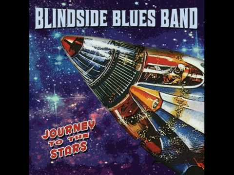 Blindside Blues Band'2016 Journey To The Stars /full album/