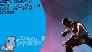 Mortal Kombat 11: Online Beta (Stress Test) - Casual Matches