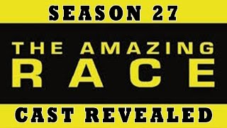 The Amazing Race Season 27 CAST REVEALED - Reality TV Rundown
