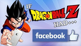 IF DRAGON BALL Z HAD FACEBOOK