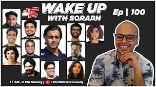 @Shoaib Akhtar IS HERE!!! Episode 100 @Samay Raina @Tanmay Bhat @Suhani Shah | Wake Up With Sorabh |
