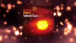 Majera - Velvet Sun (Moonsouls Remix) [Touchstone Recordings]