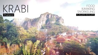 Krabi - Thailand [Food, Kayaking, Snorkeling] [HD]