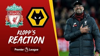 Klopp's Reaction: 'I couldn't be more proud of what they did' | Liverpool vs Wolves