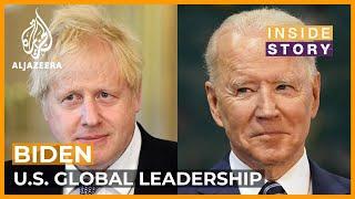 Can Biden reinstate U.S. global leadership? | Inside Story