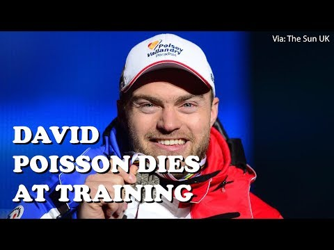Olympic skier David Poisson dies while training