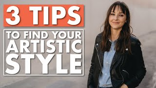 THREE Tips on Developing YOUR Style as an Artist!